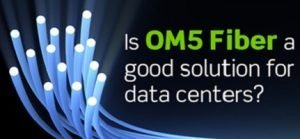 om5-fiber poster saying is it suitable for data center