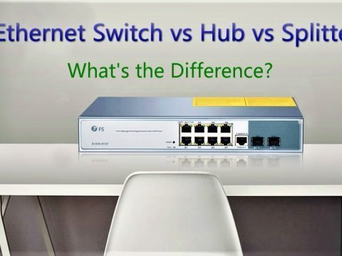 Ethernet Switch vs Hub vs Splitter: What's the Difference? 1